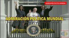 ADMIRACIÓN POLÍTICA MUNDIAL (Alberto Treiyer)