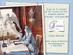 Citas diarias desde los escritos de Santa Luisa de Marillac dispuestos para la Asamblea General 2015 de las Hijas de la Caridad de San Vicente de Paúl #AG2015FdlC #famvin #HijasDeLaCaridad  DOWNLOAD PDF: http://famvin.net.pl/SLM-quote-pdf-ESP