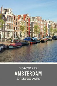 How to See Amsterdam in Three Days | Simply Sojourns