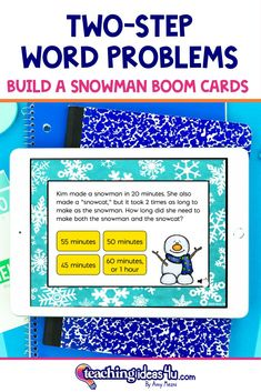 3rd Grade Two-Step Word Problems BUILD A SNOWMAN BOOM Cards Are you looking for an independent digital activity to review two-step word problems? Try Boom Cards! This Boom deck includes 24 different questions related to 3rd grade math standards.