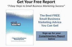 Free Marketing Report for Small Biz owners Marketing Report, Marketing Words, Marketing Consultant, Small Business Marketing, Increase Sales, Free Market, Success, Advice, Tips
