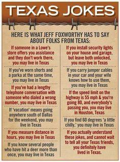 Jeff Foxworthy Texas Jokes - The one about Houston is particularly true! Austin Texas, Tyler Texas, Jeff Foxworthy, Texas Humor, Texas Funny, Only In Texas, Texas Forever, Loving Texas, Texas Pride