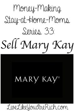 How to Make Money Selling Mary Kay- Interview done by a SAHM who does really well selling for Mary Kay #LiveLikeYouAreRich