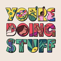Ending stuff. Being frustrated by stuff. Getting better at stuff. Just doing stuff. Cool Typography, Typography Design, Branding Design, Logo Design, Graphic Illustration, Illustrations, Graphic Art, Typography Inspiration, Graphic Design Inspiration