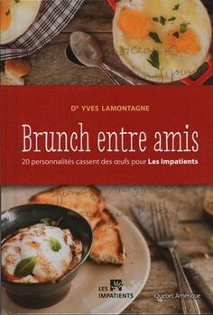 Voici un recueil de recettes conviviales qui met l'oeuf à l'avant-scène. Retrouvez-y une foule d'idées originales sur la façon de préparer les oeufs sur le plat, brouillés ou pochés, en passant par les bien-aimées omelettes, les oeufs cocottes et les autres recettes de brunch plus élaborées. Plus qu'un livre de recettes, Brunch entre amis est aussi le résultat d'une véritable histoire de partage. Le docteur Yves Lamontagne a rassemblé à sa table une brochette d'amis (artistes, docteurs et…