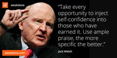 Former General Electric CEO Jack Welch on feedback and praise. #feedback #praise #management #motivational #quotes