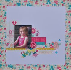 """Our Little Darling - My Creative Scrapbook Limited Edition Kit - April '14. With Crate Paper """"Oh Darling"""" collection and Prima flowers"""