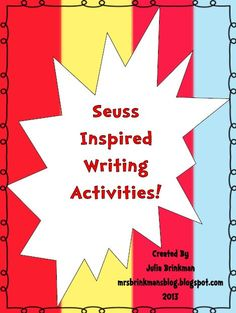 "Seuss Inspired Writing Activities!    1. Informational Writing - Write about Dr. Seuss  2. Work on Writing - ""Write the Room"" Activity  3. Compare/Contrast - Diffendoofer School and Your School  4. Response, Creative Writing - If You Were a Teacher...    http://mrsbrinkmansblog.blogspot.com/"