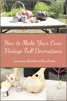 Fall is here! Let us celebrate with this awesome tutorial on how to make your own Vintage Fall Decorations!