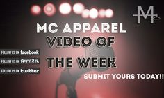 MC Apparel's Video of the week , want to end up on our website? just send us a link on our facebook or twitter like and follow:)  www.mcapparel.co