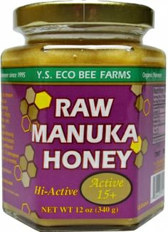 Y.S. Organic Eco Bee Farms Raw Manuka Honey Hi-Active 15+ 12 oz. Unpasteurized, unfiltered. Product of New Zealand.