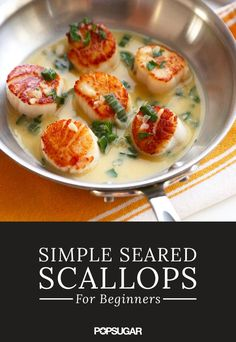 Simple Seared Scallops For Beginners