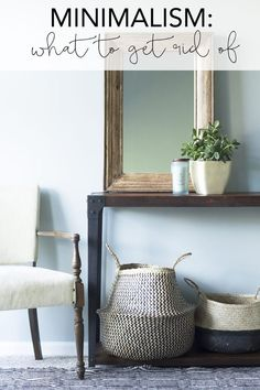 Minimalism: What to get rid of | My Breezy Room #minimalism #minimalismlife #minimalisthome #minimalisthomedecor #simplehomedecor #simplify