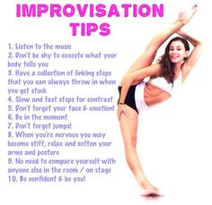 Improv Tip (Taken from fit4dancers on instagram) Look at this picture on their instagram for other tips :)