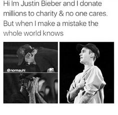 He's human like u. He made mistakes like u. But unlike many, he came back bigger and stronger. He's Justin Bieber. If u don't like him, that's ok bc not everyone has good taste