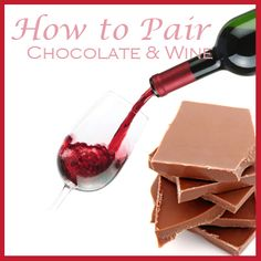 How to pair wine and chocolate | The Food Blog