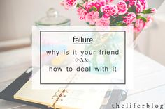 theliferblog new blog post // how to deal with failure and ways to deal with failure mistakes rejection News Blog, Mistakes, Letter Board, Place Cards, Place Card Holders, Lettering, Inspiration, Biblical Inspiration, Drawing Letters