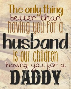 For the AMAZING Husbands who our children call DADDY!  Fathers Day printable subway print art card dad father husband music