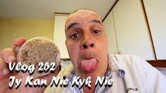 Vlog 252 Jy Kan Nie Kyk Nie – The Daily Vlogger in Afrikaans
