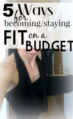 5 Ways to Becoming or Staying Fit on a Budget | Funky Jungle