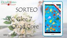 Sorteo Tablet - SPC Glee 7 Quad Core, 8GB y cámara frontal