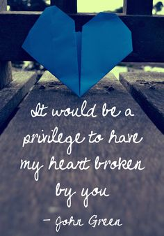 It would be a privilege to have my heart broken by you- Augustus Waters[The Fault In Our Stars] Quotable Quotes, Lyric Quotes, Bible Quotes, Words Quotes, Wise Words, Me Quotes, Star Quotes, Crush Quotes, Lyrics