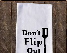 Kitchen Hand Towels, Dish Towels, Tea Towels, Kitchen Humor, Kitchen Signs, Vinyl Board, Gifts For Cooks, Flour Sack Towels, Screen Printing