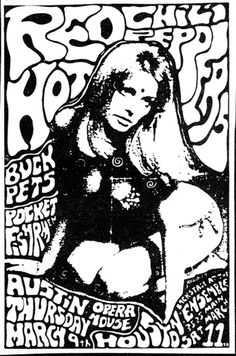 South Austin Museum of Popular Culture        Red Hot Chili Peppers at the Austin Opera House in 1989. Frank Kozik designed the poster.
