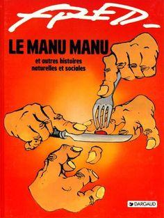 Le Manu manu et autres histoires naturelles et sociales