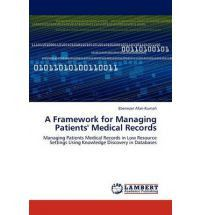 A Framework for Managing Patients' Medical Records