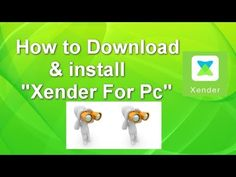 Xender for PC Download - Windows 7/8/10/XP/Mac Computer