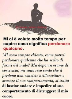 Words Quotes, Life Quotes, Italian Quotes, Magic Words, Flower Quotes, Positive Life, Proverbs, Forgiveness, Quotations