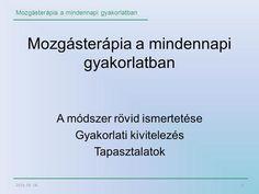 Mozgásterápia a mindennapi gyakorlatban Ha, Education, Sport, School, Deporte, Sports, Onderwijs, Learning