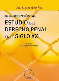 LIBROS EN DERECHO: INTRODUCCIÓN ESTUDIO DEL DERECHO PENAL SIGLO XXI