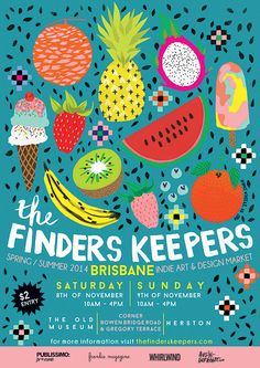 I love how finders keepers make their event posters mini artworks in themselves