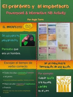 This preterite imperfect PowerPoint & Interactive NB Activity include: conjugations for regular and irregular verbs;haber; explanation of the uses of the imperfect and preterite with visuals; practices in which students choose imperfect or preterite; tener,querer, poser, saber, conocer; Interactive Notebook Activity; competition; words associated with the preterite & imperfect