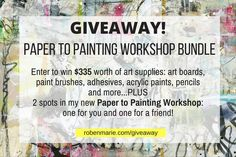 "Art Supplies  & Two Workshop Spots – Valued @ $335  Enter below for a chance to win! Get 5 extra entries for each person who signs up using your link so SHARE to increase your chances!  Available Worldwide!  ENTER TO WIN… 2 Spots in my new Paper to Painting Workshop (when it launches): one for you and one for a friend! ($114) 1 each flat artist panels: 6×6, 8×8, 10×10 ($12.75) 1 each artist panels – 3/8"" profile: 5×5, 6×6, 8×8 ($20.98) 1 each cradled panels – 1 1/2"" profile: 5×5, 6×6, 10×10…"