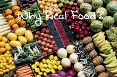 Real food is food in its most natural state, or as close to it as possible. So why feed my family nature's food? 10 Reasons Why Real Food