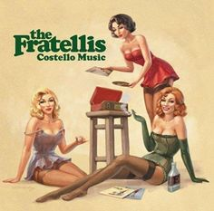 Perhaps one of my favorite albums ever, for a few years now! Never gets old.   -The Fratellis
