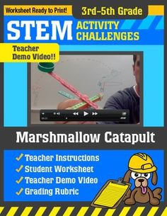 STEM Project for Third, fourth and Fifth grades.In this activity students will work in groups to create a catapult from popsicle sticks. They will modify their catapult in order to produce the best launch possible. Kids will have a great time launching mini marshmallows across the room while learningabout potential and kinetic energy.****This S.T.E.M.