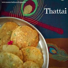 MASTERCHEFMOM: Thattai | How to make Thattai | Glutenfree Snack |... Diwali Recipes, Diwali Snacks, Diwali Food, Indian Snacks, Indian Food Recipes, Tiffin Box, Tasty, Yummy Food, Latest Recipe