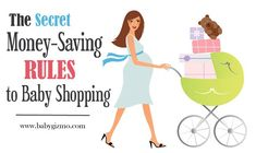 The Secret Money-Saving Rules of Shopping for Baby The Secret Money, Budgeting Money, Everything Baby, Baby Registry, Baby Shop, Baby Gear, Saving Money, How To Become, Pregnancy