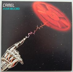 Front Cover, Camel - A Live Record +8