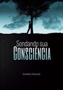 JESUS CRISTO, A ÚNICA ESPERANÇA: Sondando sua Consciência