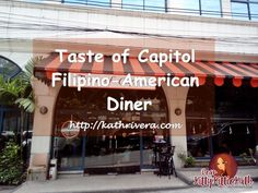 Feature: Taste of Capitol Filipino-American Bistro Diner | Dear Kitty Kittie Kath- Beauty, Fashion, Lifestyle, and Mommy Blog