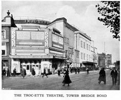 The Troc-ette Theatre, Tower Bridge Road. Old Bermondsey pics and adverts from the 1938 Official guide to Bermondsey - Pictures of Bermondsey & Rotherhithe London History, Local History, British History, London Pictures, London Photos, South London, Old London, Bermondsey London, Elephant And Castle