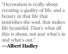 Mr. Hadley on what decoration is all about, in 1994