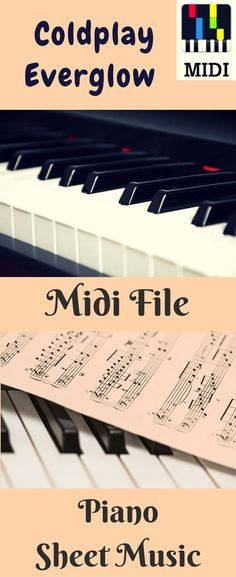 Coldplay Everglow Midi File. Coldplay Everglow Sheet Music. Learn to play piano online from midi files. #midi #midifiles #instrumental #karaoke #coldplay #everglow