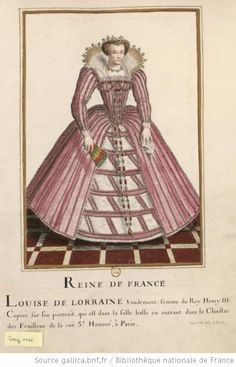 Louise of Lorraine daughter of Nicholas of Lorraine Duke of Mercoeur and Countess Marguerite d'Egmont. She married Henry III of France, a successful marriage except for the lack of children. Tudor Fashion, Renaissance Fashion, Victorian Fashion, Vintage Fashion, Historical Costume, Historical Clothing, Elizabethan Clothing, 16th Century Clothing, French Royalty