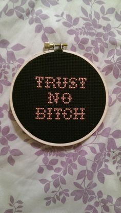 Orange is the New Black inspired Trust No Bitch Funny Cross Stitch by Spinstering on Etsy